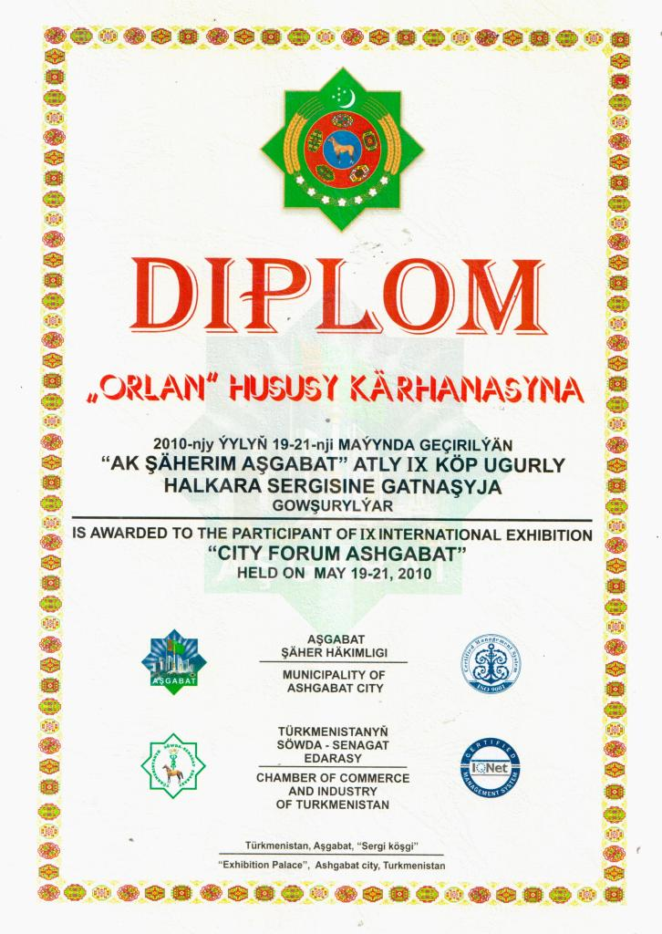 "IS AWARDED TO THE PARTICIPANT OF IX INTERNATIONAL EXHIBITION ""CITY FORUM ASHGABAT"""